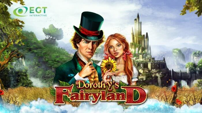 EGT Interactive launch new video slot Dorothy's Fairyland