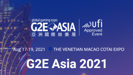 G2E Asia 2021 to held in Venetian Macao in August